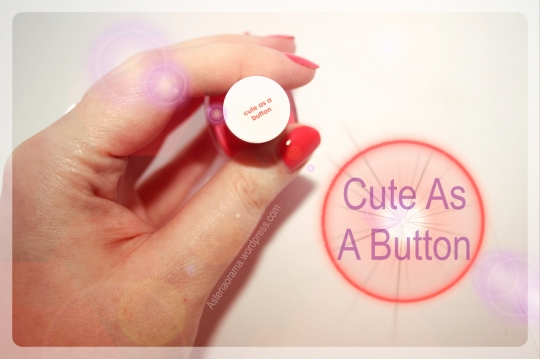 Cute as a button - Essie